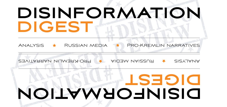 Disinformation Digest: Odstránenie ruských vojsk z Ukrajiny pomocou prekladov